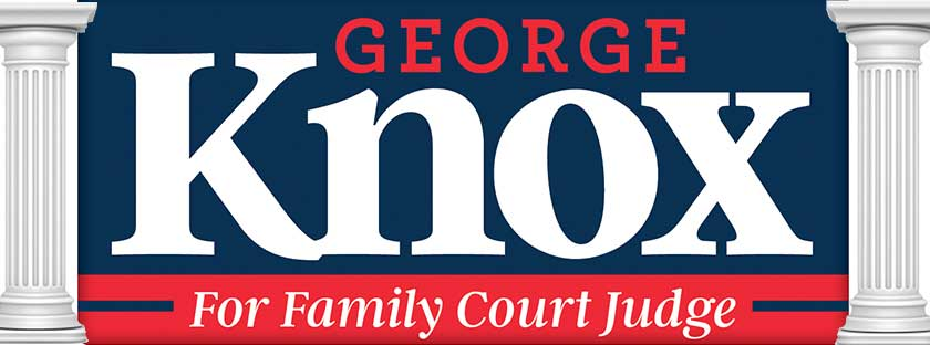 George Knox for Family Court Judge