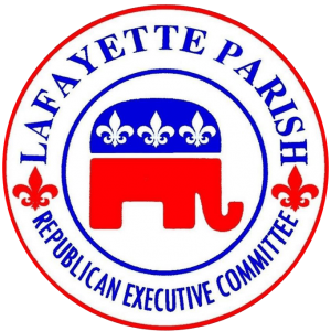 Endorsed by Lafayette Parish Republican Executive Committee & Republican Party of Louisiana.